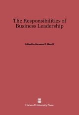 Cover: The Responsibilities of Business Leadership