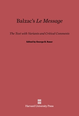 Cover: Balzac's <i>Le Message</i>: The Text with Variants and Critical Comments
