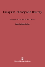 Cover: Essays in Theory and History: An Approach to the Social Sciences