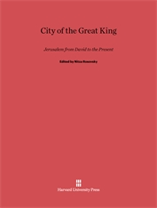 Cover: City of the Great King: Jerusalem from David to the Present