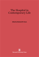 Cover: The Hospital in Contemporary Life