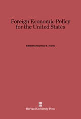 Cover: Foreign Economic Policy for the United States