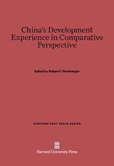 Cover: China's Development Experience in Comparative Perspective