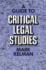 Cover: A Guide to Critical Legal Studies in PAPERBACK