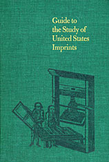 Cover: Guide to the Study of United States Imprints: Volumes 1 and 2