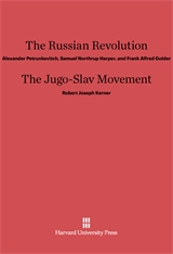 Cover: The Russian Revolution. The Jugo-Slav Movement