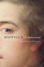 Cover: Boswell's Enlightenment, by Robert Zaretsky, from Harvard University Press