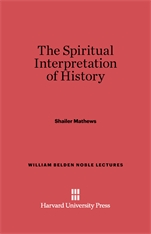 Cover: The Spiritual Interpretation of History: Fifth Edition