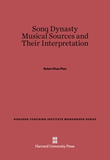 Cover: Sonq Dynasty Musical Sources and Their Interpretation