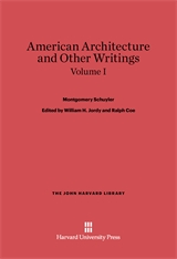 Cover: American Architecture and Other Writings, Volume I