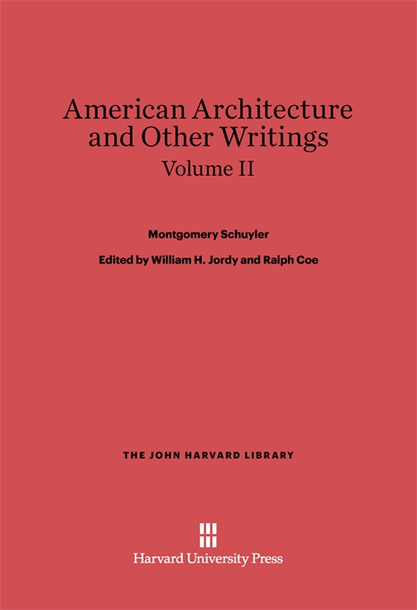 Cover: American Architecture and Other Writings, Volume II, from Harvard University Press