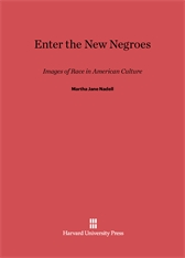 Cover: Enter the New Negroes: Images of Race in American Culture
