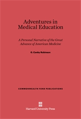 Cover: Adventures in Medical Education: A Personal Narrative of the Great Advance of American Medicine