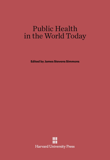 Cover: Public Health in the World Today, from Harvard University Press