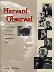 Cover: Harvard Observed: An Illustrated History of the University in the Twentieth Century