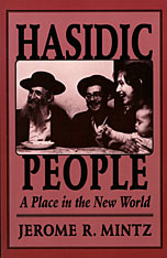 Cover: Hasidic People: A Place in the New World