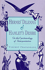 Cover: Hermes' Dilemma and Hamlet's Desire: On the Epistemology of Interpretation