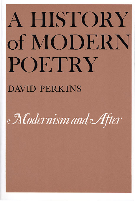Cover: A History of Modern Poetry, Volume II: Modernism and After, from Harvard University Press