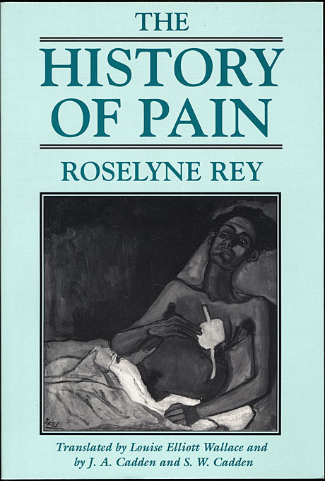 Cover: The History of Pain, from Harvard University Press
