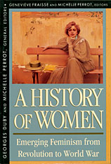 Cover: History of Women in the West, Volume IV: Emerging Feminism from Revolution to World War in PAPERBACK