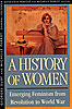 Jacket: History of Women in the West, Volume IV: Emerging Feminism from Revolution to World War