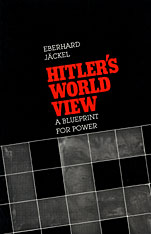 Cover: Hitler's World View: A Blueprint for Power