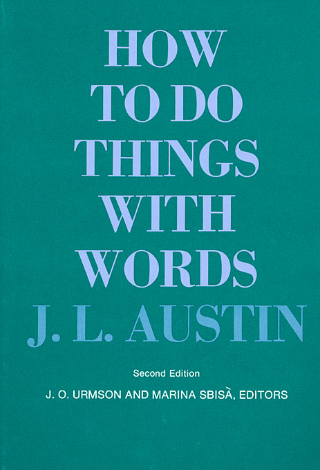 Cover: How to Do Things with Words: Second Edition, from Harvard University Press