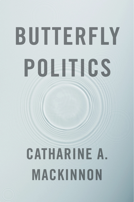 Cover: Butterfly Politics, from Harvard University Press