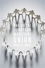 Cover: Making the European Monetary Union in PAPERBACK