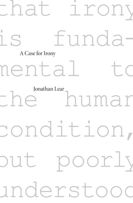 Cover: A Case for Irony by Jonathan Lear