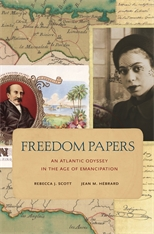Cover: Freedom Papers: An Atlantic Odyssey in the Age of Emancipation