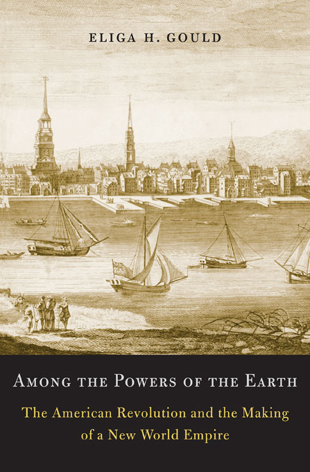 Cover: Among the Powers of the Earth: The American Revolution and the Making of a New World Empire, from Harvard University Press