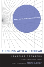 Cover: Thinking with Whitehead: A Free and Wild Creation of Concepts