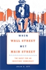 Jacket: When Wall Street Met Main Street