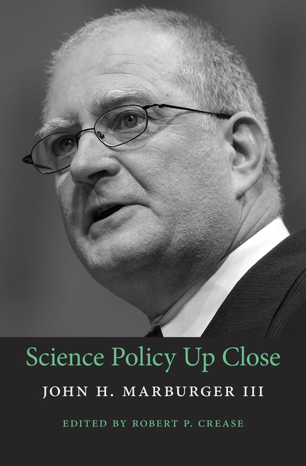Cover: Science Policy Up Close, from Harvard University Press