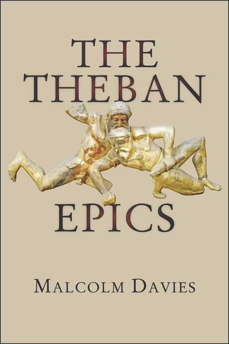Cover: The Theban Epics, from Harvard University Press