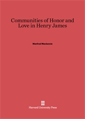 Cover: Communities of Honor and Love in Henry James