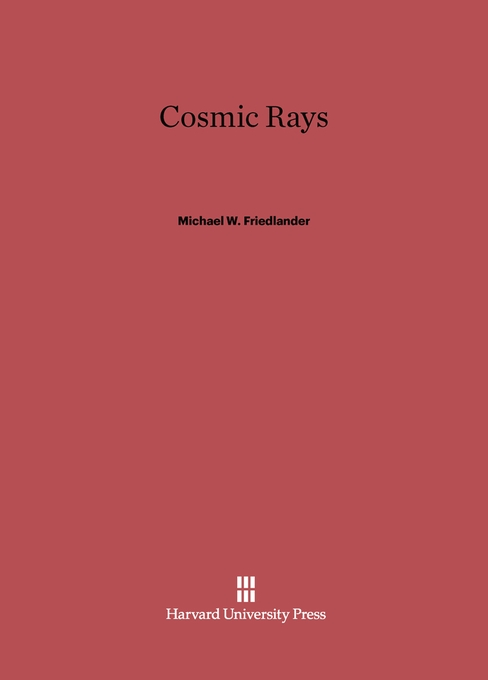 Cover: Cosmic Rays, from Harvard University Press