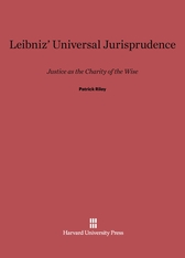 Cover: Leibniz' Universal Jurisprudence: Justice as the Charity of the Wise