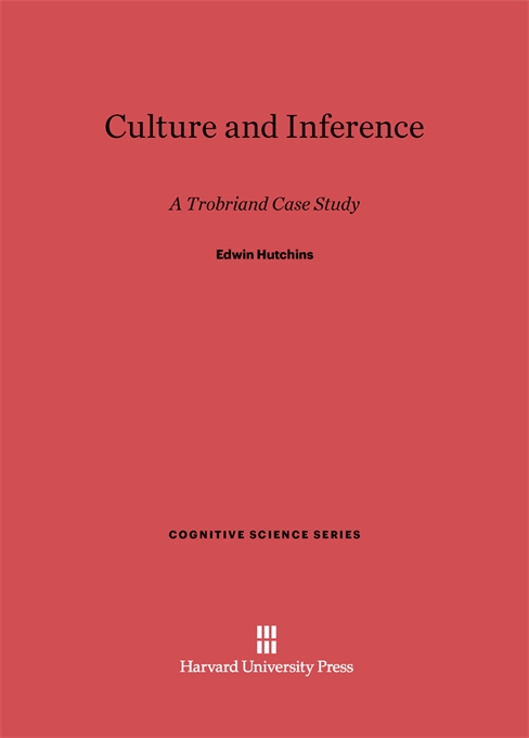 Cover: Culture and Inference: A Trobriand Case Study, from Harvard University Press