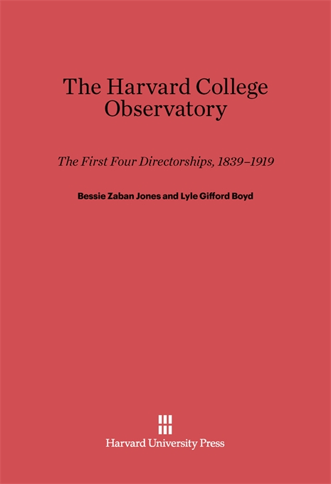 Cover: The Harvard College Observatory: The First Four Directorships, from Harvard University Press