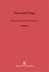 Cover: Fear and Hope: Three Generations of the Holocaust