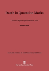 Cover: Death in Quotation Marks: Cultural Myths of the Modern Poet