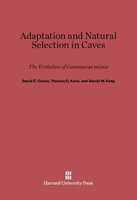 Cover: Adaptation and Natural Selection in Caves: The Evolution of <i>Gammarus minus</i>, from Harvard University Press