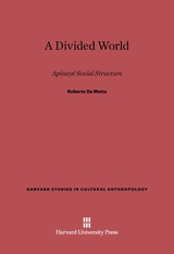 Cover: A Divided World: Apinaye Social Structure