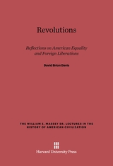 Cover: Revolutions: Reflections on American Equality and Foreign Liberations