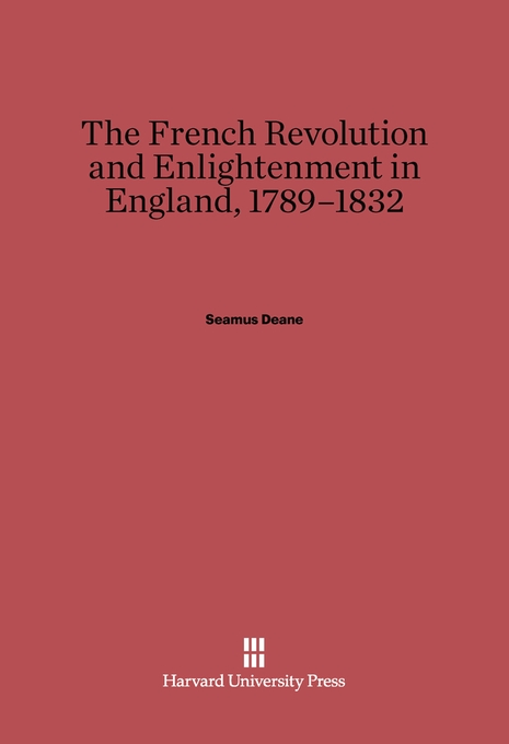 Cover: The French Revolution and Enlightenment in England, 1789–1832, from Harvard University Press