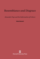 Cover: Resemblance and Disgrace: Alexander Pope and the Deformation of Culture