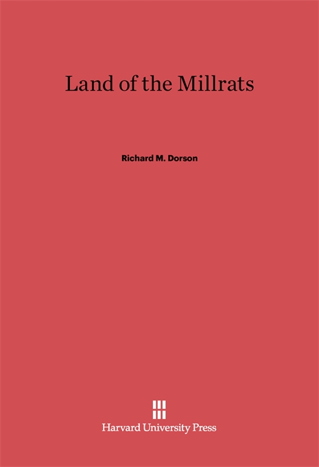 Cover: Land of the Millrats, from Harvard University Press