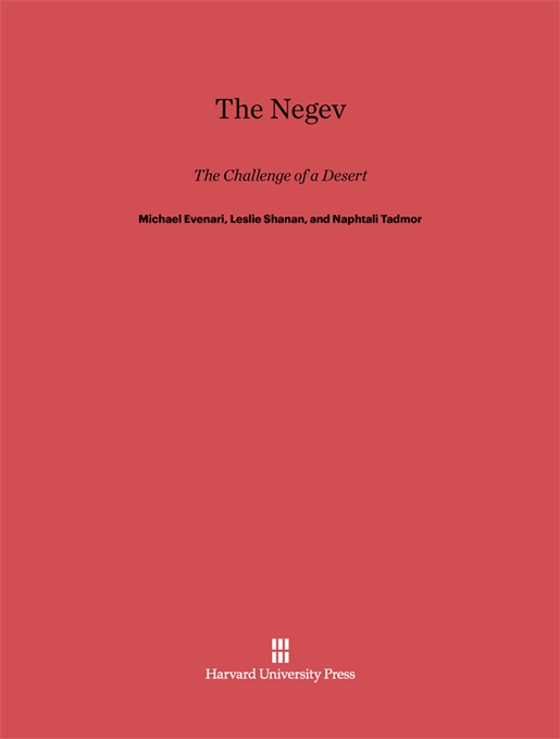Cover: The Negev: The Challenge of a Desert, Second Edition, from Harvard University Press